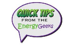 Energy Savings Tips from Energy Geeks